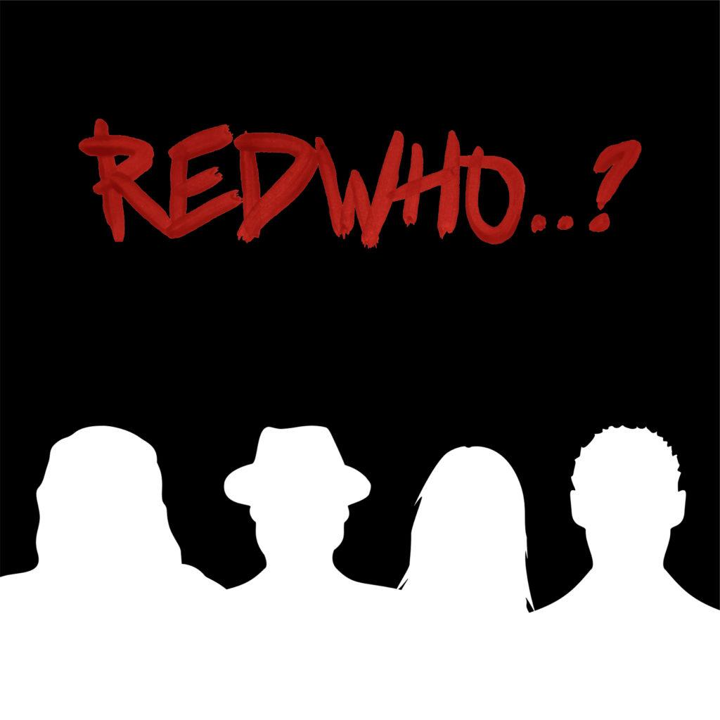 Redwho..?