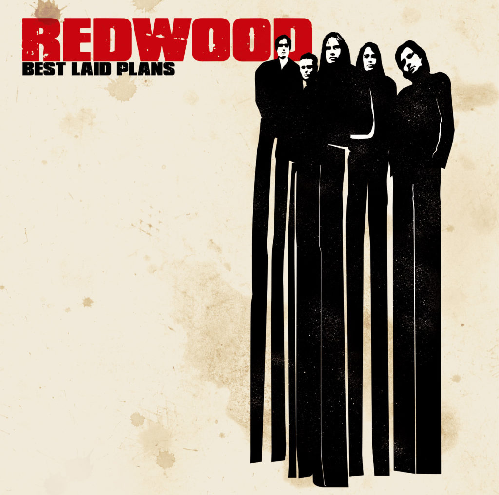 Redwood - Best Laid Plans