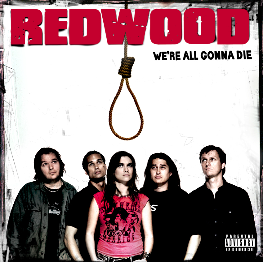 Redwood - We're all gonna die